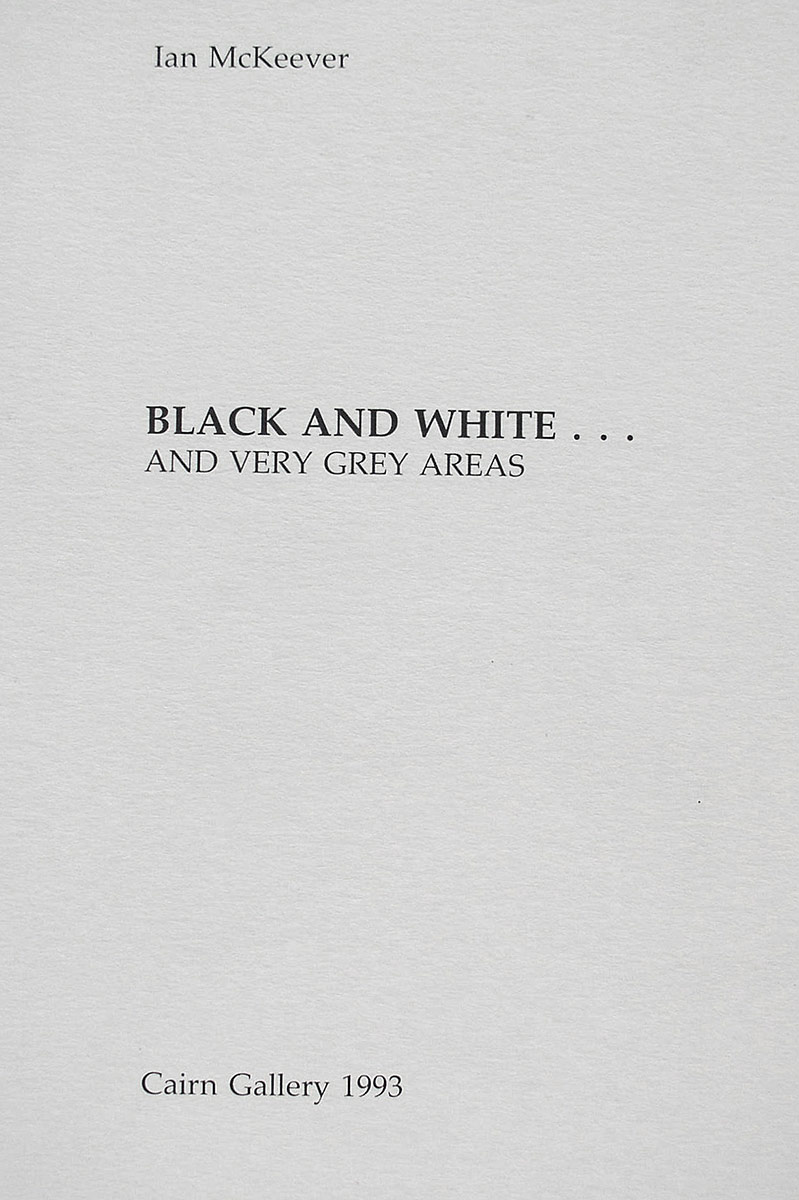 Black and White…and very Grey Areas