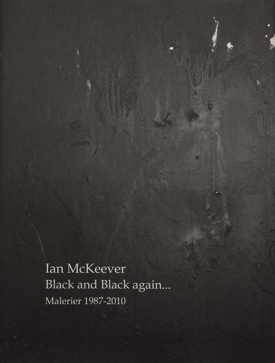 Black and Black again… Painting 1987-2010